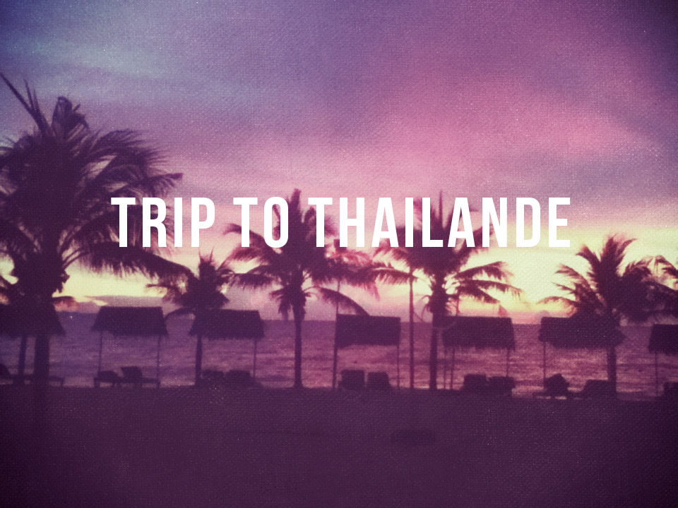 Trip_to_thailande